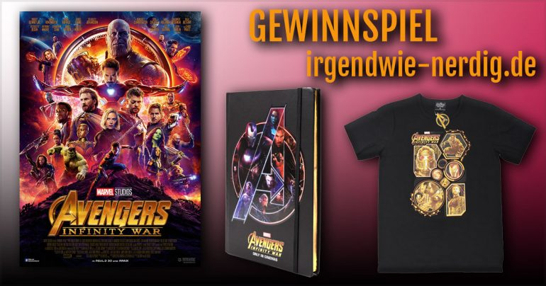 Avengers Infinity War Gewinnspiel Fanmerch irgendwie nerdig