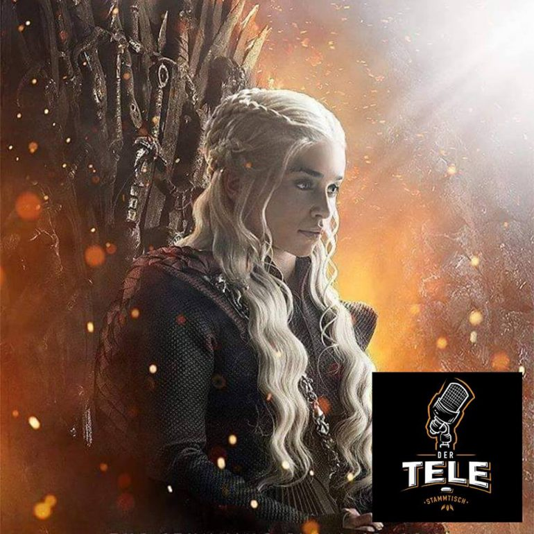 Game of Thrones Podcast Staffel 8 Fogle 1 Podcast Recap Tele-Stammtisch