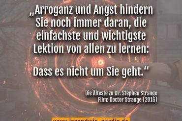 Spruch Doctor Strange Arroganz es geht nicht um dich