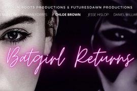 Batgirl Returns Fanfilm Youtube April 2021